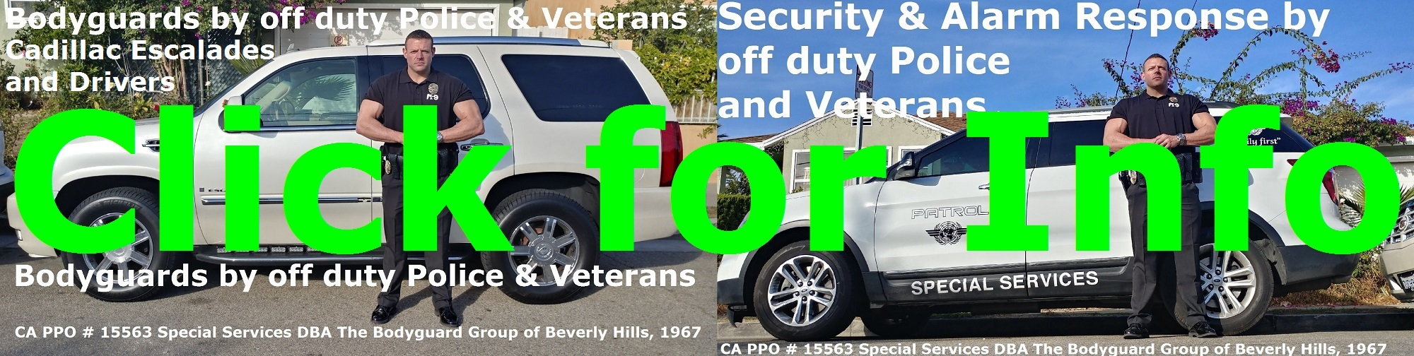 Beverly HIlls Security Patrol & Bodyguards, SST PPO 15563, Beverly Hills security bodyguards for hire, The Bodyguard Group of Beverly Hills, CA, 90210, Beverly HIlls alarm response by off duty Police