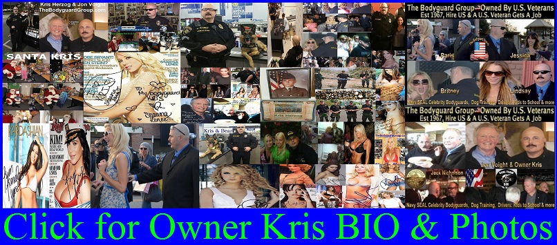 Famous celebrity bodyguard Kris Herzog, The Bodyguard Group of Beverly Hills, 90210, Los Angeles armed celebrity bodyguards for hire