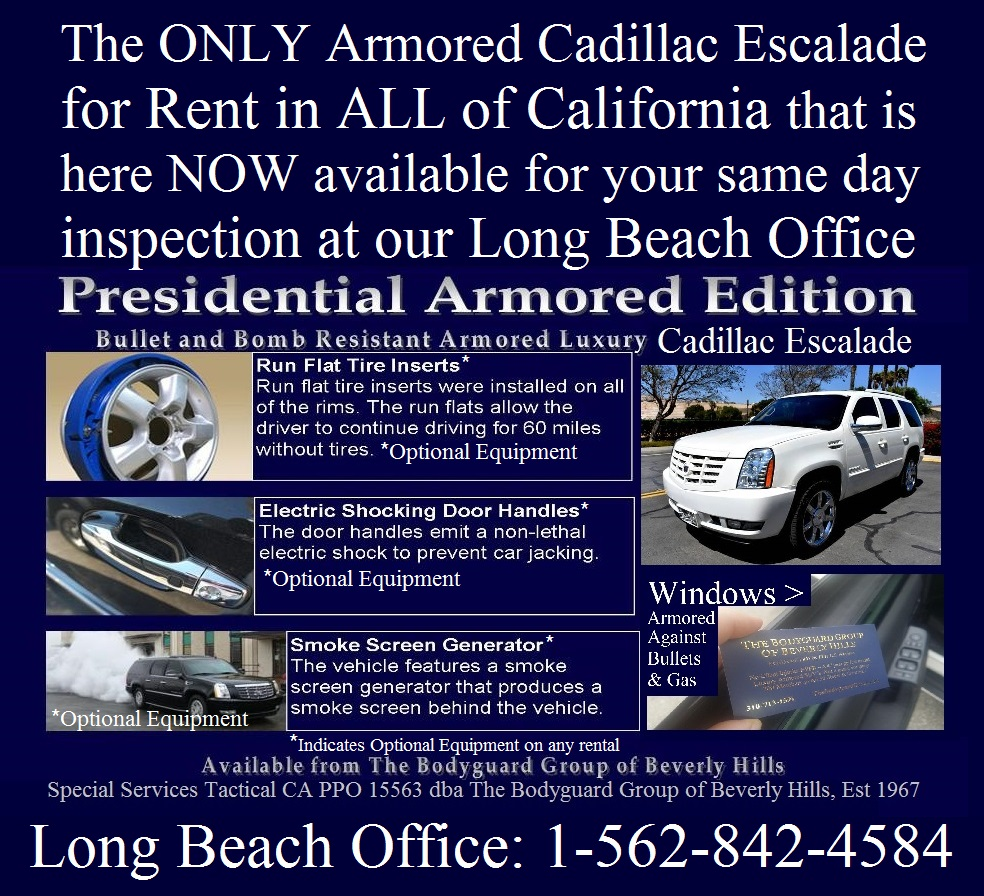 Armored cars for rent in Los Angeles and Protective detail armored cars for rent armored SUV for rent in Beverly Hills CA 90210