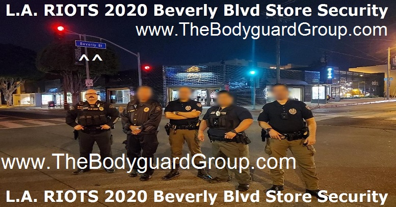 L.A. RIOTS 2020 The Bodyguard Group of Beverly HIlls 90210 and SST PPO 15563 Team 0601a