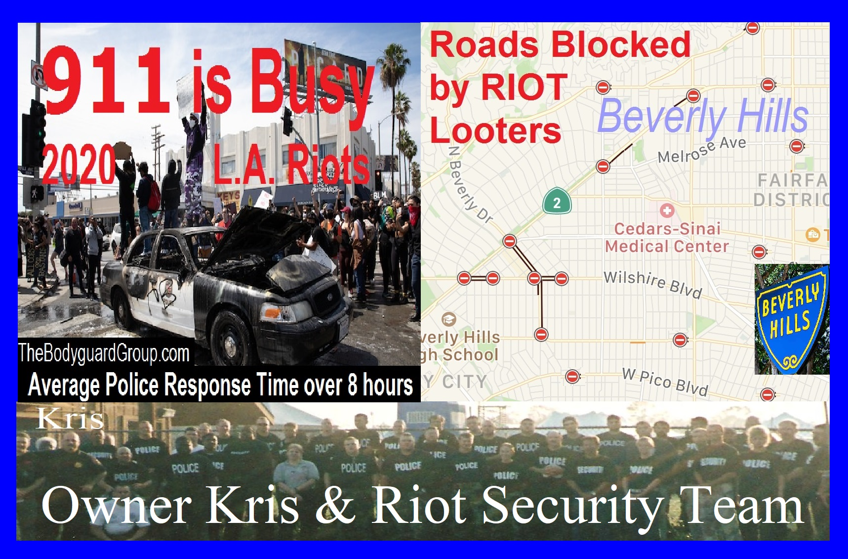 Kris Herzog Beverly Hills 90210 L.A. RIOTS 2020 The Bodyguard Group of Beverly HIlls riot security guards