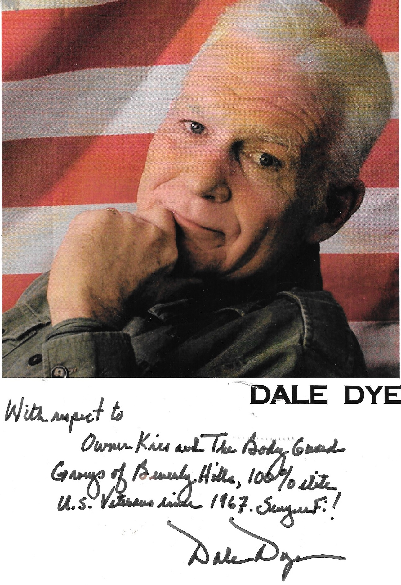 Dale Dye signed pic to Kris Herzog and The Bodyguard Group of Beverly Hills 90210